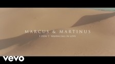 Marcus & Martinus 'I Don't Wanna Fall In Love' music video