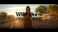 Wild Ones 'From Nothing' music video