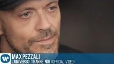 Max Pezzali 'L'universo tranne noi' music video