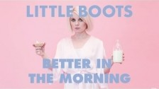 Little Boots 'Better In The Morning' music video