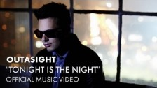 Outasight 'Tonight Is The Night' music video