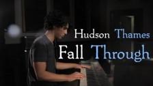 Hudson Thames 'Fall Through' music video
