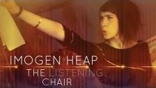 Imogen Heap 'The Listening Chair' music video