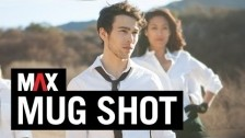 MAX 'Mug Shot' music video