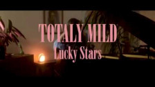 Totally Mild 'Lucky Stars' music video