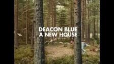 Deacon Blue 'A New House' music video
