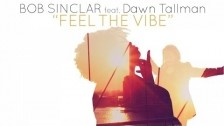 Bob Sinclar 'Feel The Vibe' music video