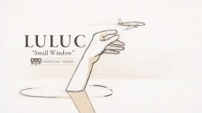 Luluc 'Small Window' music video