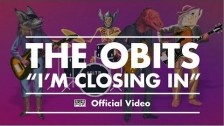 Obits 'I'm Closing In' music video