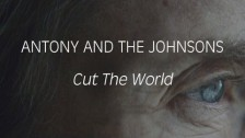 Antony & The Johnsons 'Cut The World' music video