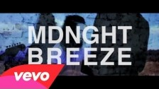 MDNGHT 'Breeze' music video