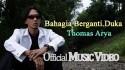 Thomas Arya 'Bahagia Berganti Duka' Music Video