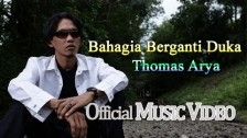 Thomas Arya 'Bahagia Berganti Duka' music video