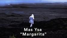 Mas Ysa 'Margarita' music video