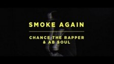 Chance The Rapper 'Smoke Again' music video