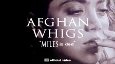 The Afghan Whigs 'Miles Iz Ded' music video