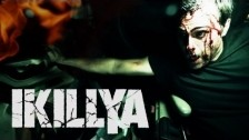 IKILLYA '... And Hell Followed With Him' music video