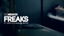 Dr Meaker 'Freaks' music video