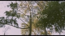 The Away Days 'Your Colour' music video