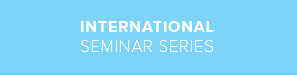 International Seminar Series