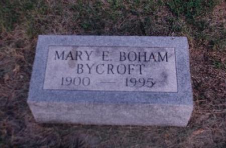 BOHAM BYCROFT, MARY ELIZABETH - Adams County, Iowa | MARY ELIZABETH BOHAM BYCROFT