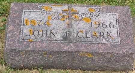 CLARK, JOHN FRANCIS - Allamakee County, Iowa | JOHN FRANCIS CLARK
