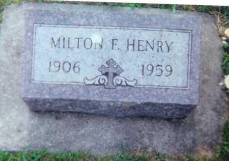 HENRY, MILTON F - Allamakee County, Iowa | MILTON F HENRY
