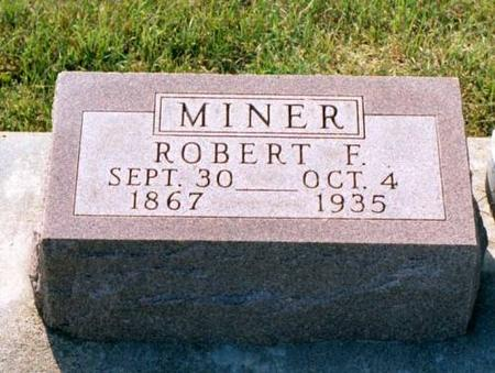 MINER, ROBERT FENARD - Benton County, Iowa | ROBERT FENARD MINER