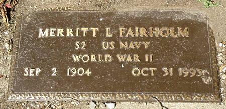 FAIRHOLM, MERRITT L. - Black Hawk County, Iowa   MERRITT L. FAIRHOLM