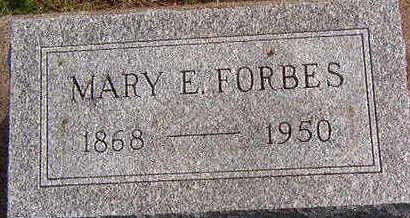 FORBES, MARY E. - Black Hawk County, Iowa   MARY E. FORBES