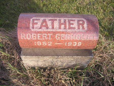 GERHOLDT, ROBERT - Black Hawk County, Iowa   ROBERT GERHOLDT