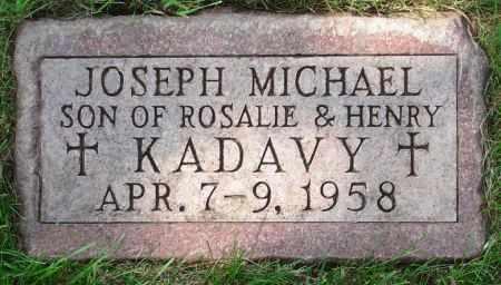 KADAVY, JOSEPH MICHAEL - Black Hawk County, Iowa   JOSEPH MICHAEL KADAVY