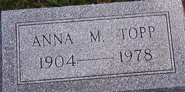 TOPP, ANNA M. - Black Hawk County, Iowa   ANNA M. TOPP