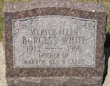 BURGESS WHITE, MYRTLE ELLEN - Black Hawk County, Iowa   MYRTLE ELLEN BURGESS WHITE