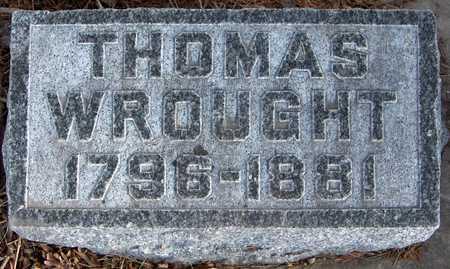 WROUGHT, THOMAS - Black Hawk County, Iowa   THOMAS WROUGHT