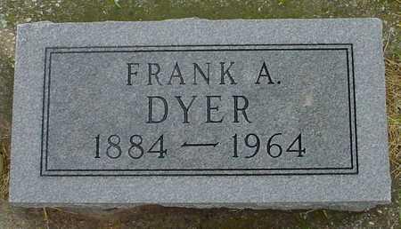 DYER, FRANK A. - Boone County, Iowa | FRANK A. DYER