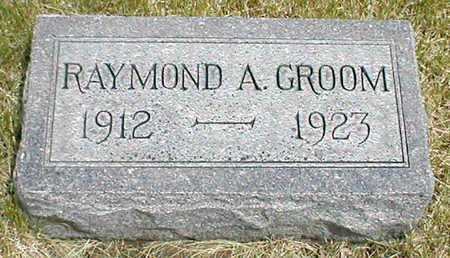 GROOM, RAYMOND A. - Boone County, Iowa | RAYMOND A. GROOM