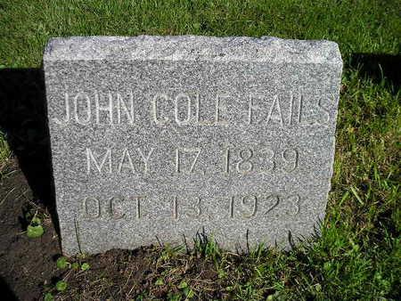FAILS, JOHN COLE - Bremer County, Iowa | JOHN COLE FAILS