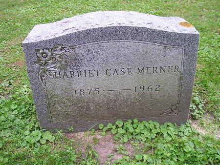 CASE MERNER, HARRIET - Bremer County, Iowa | HARRIET CASE MERNER