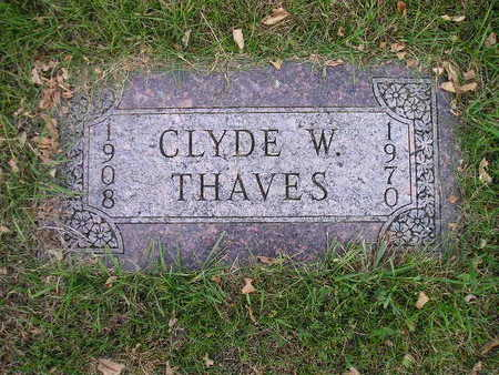 THAVES, CLYDE W - Bremer County, Iowa   CLYDE W THAVES