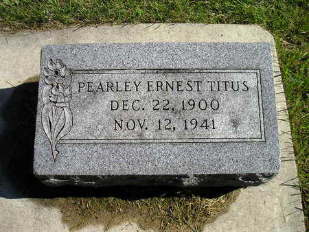 TITUS, PEARLEY ERNEST - Bremer County, Iowa | PEARLEY ERNEST TITUS