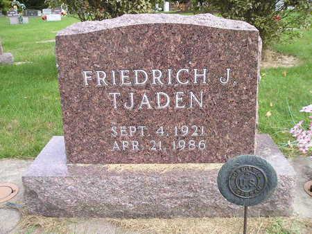 TJADEN, FRIEDRICH J - Bremer County, Iowa | FRIEDRICH J TJADEN