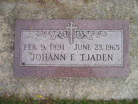 TJADEN, JOHANN F - Bremer County, Iowa | JOHANN F TJADEN