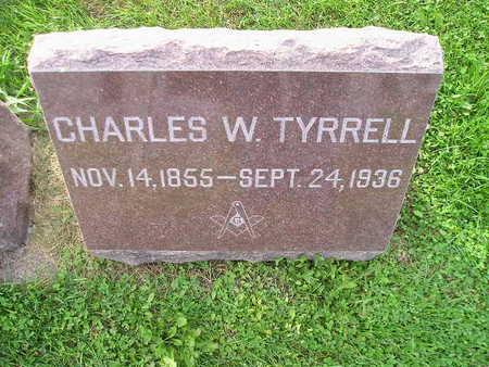 TYRRELL, CHARLES W - Bremer County, Iowa   CHARLES W TYRRELL