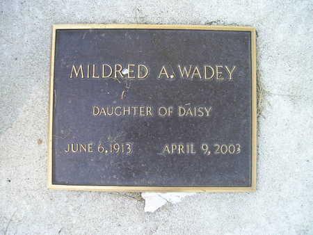 WADEY, MILDRED A - Bremer County, Iowa   MILDRED A WADEY
