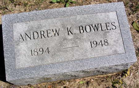 BOWLES, ANDREW K. - Cedar County, Iowa | ANDREW K. BOWLES