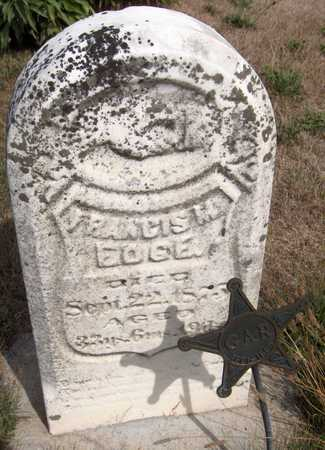 EDGE, FRANCIS M. - Cedar County, Iowa   FRANCIS M. EDGE