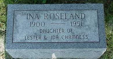 CHAMNESS ROSELAND, INA - Cedar County, Iowa | INA CHAMNESS ROSELAND