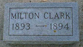 CLARK, MILTON - Cerro Gordo County, Iowa | MILTON CLARK