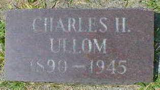 ULLOM, CHARLES H. - Cerro Gordo County, Iowa   CHARLES H. ULLOM
